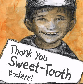 Thank You Sweet-Tooth Backers!